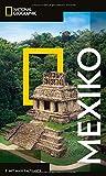 NATIONAL GEOGRAPHIC Reiseführer Mexiko: Das ultimative Reisehandbuch mit über 500 Adressen und praktischer Faltkarte zum Herausnehmen für alle Traveler. (NG_Traveller)